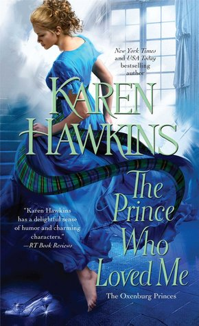 Hawkins_Karen_OxenburgPrinces-01_ThePrinceWhoLovedMe