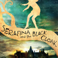 Serafina and the Black Cloak (Robert Beatty)