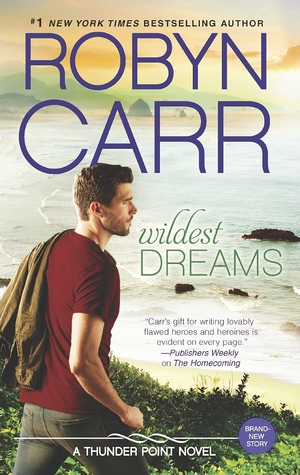 Wildest Dreams (Robyn Carr)