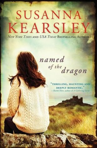 Named of the Dragon (Susanna Kearsley)