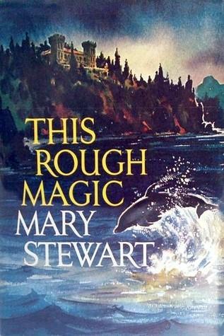 Mary Stewart_This Rough Magic