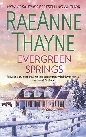 Evergreen Springs (RaeAnne Thayne)