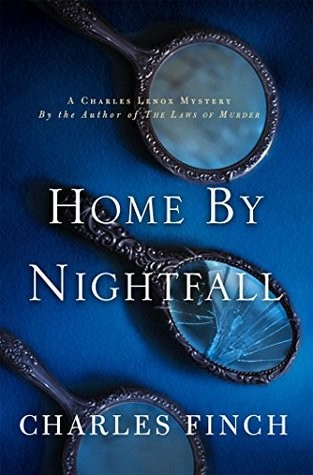 Home By Nightfall (Charles Finch)