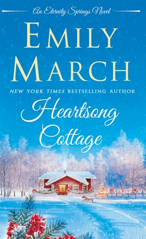 Heartsong Cottage (Emily March)