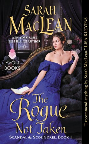 The Rogue Not Taken (Sarah Maclean)