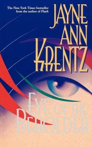 Eye of the Beholder (Jayne Ann Krentz)