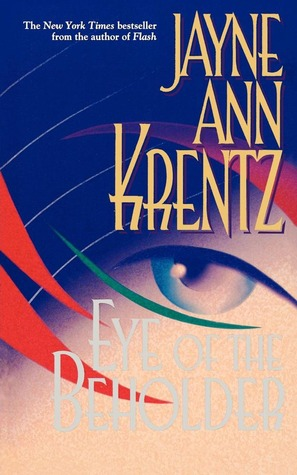 Eye of the Beholder (Jayne Ann Krentz)