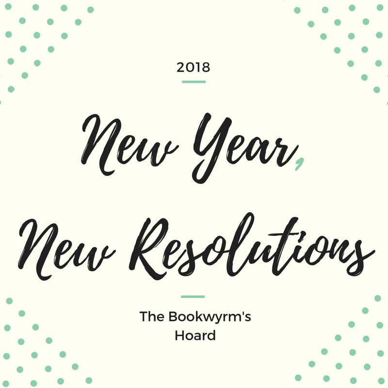 2018: New Year, New Resolutions