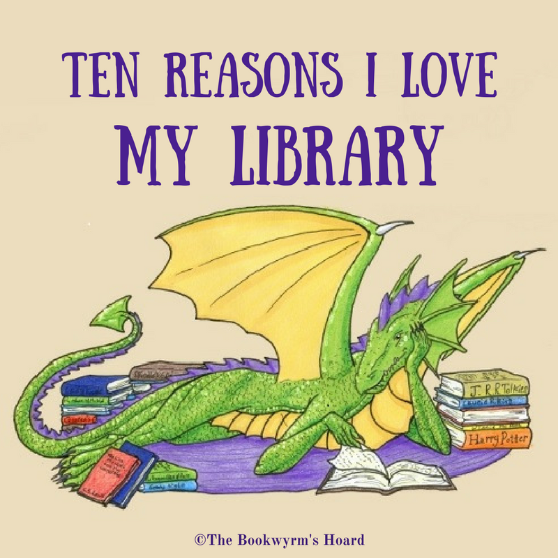 Ten Reasons I Love My Library