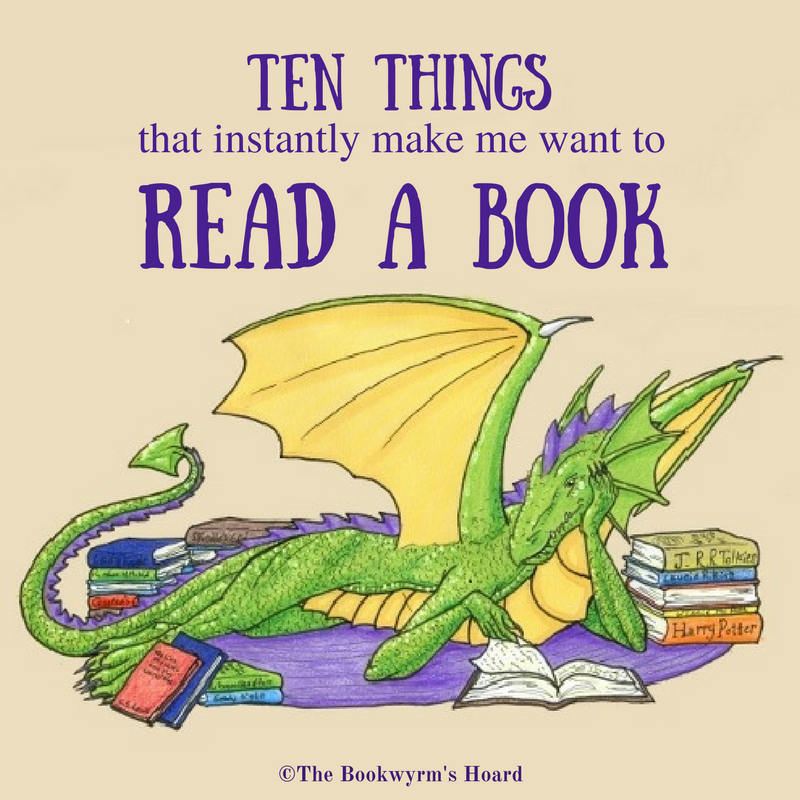 Ten Things That Instantly Make Me Want To Read a Book