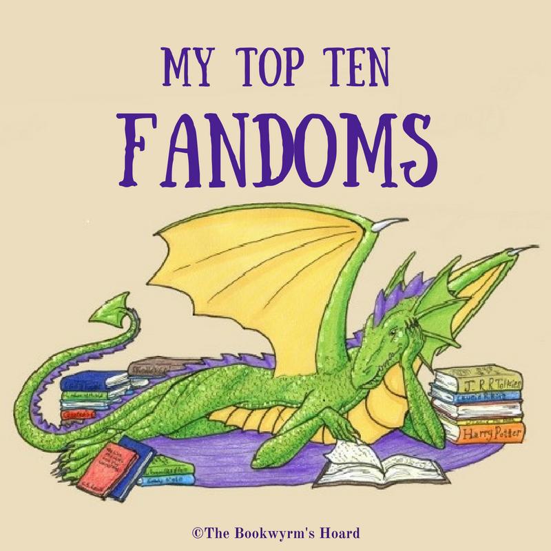 My Top Ten Fandoms