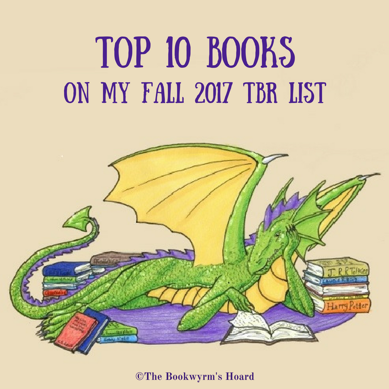Top Ten Books On My Fall 2017 TBR List