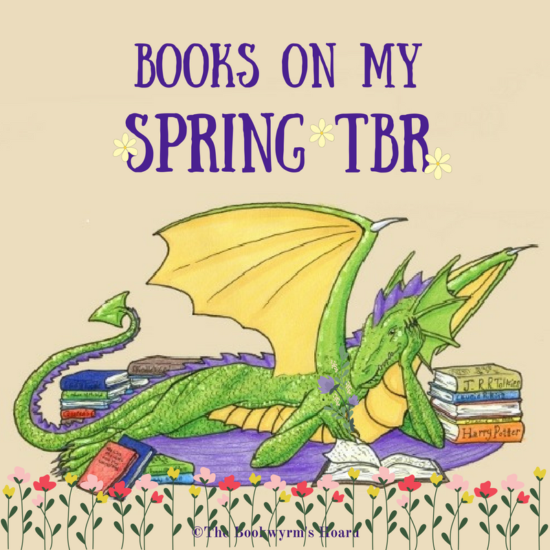 Books On My Spring TBR