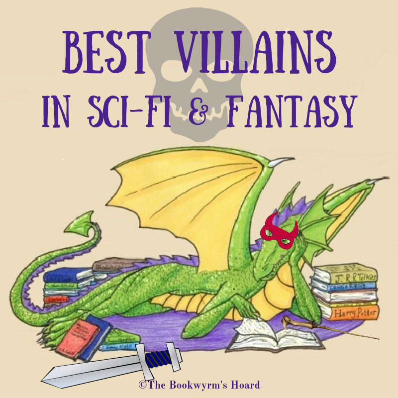 Best Villains in Fantasy and Science Fiction