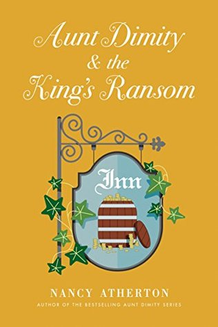 Book Cover: Aunt Dimity and the King's Ransom by Nancy Atherton