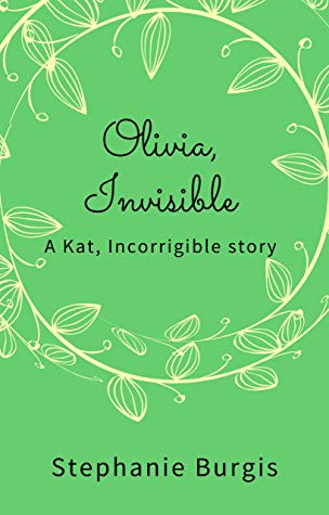 Book cover: Olivia, Invisible by Stephanie Burgis