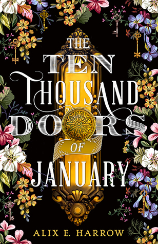 Book cover: The Ten Thousand Doors of January by Alix E. Harrow
