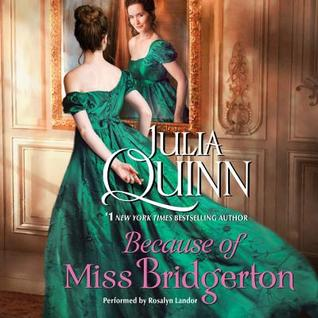 Audiobook cover: Because of Miss Bridgerton by Julia Quinn