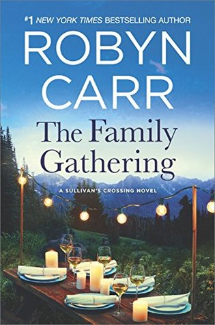 Book kover: The Family Gathering by Robyn Carr