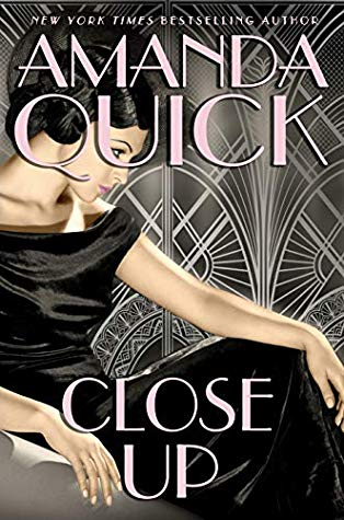 Book cover: Close Up by Amanda Quick