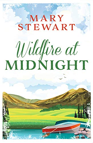 Book cover: Wildfire at Midnight by Mary Stewart
