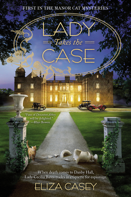 Book cover: Lady Takes the Case by Eliza Casey