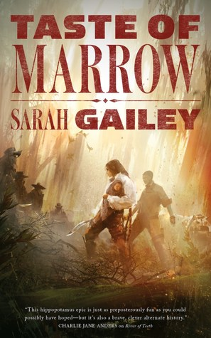 Book cover: Taste of Marrow by Sarah Gailey