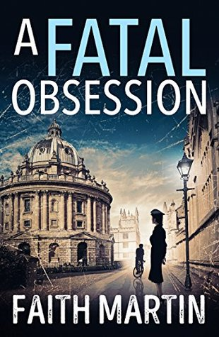 Book Cover: A Fatal Obsession by Faith Martin
