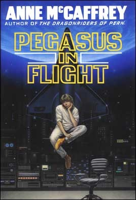 Book cover: Pegasus in Flight by Anne McCaffrey