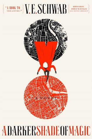 Book cover: A Darker Shade of Magic by V. E. Schwab