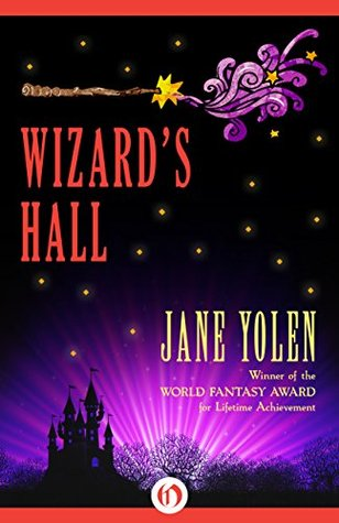 Book cover: Wizard's Hall by Jane Yolen
