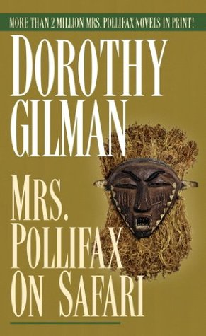Book cover: Mrs. Pollifax on Safari, by Dorothy Gilman