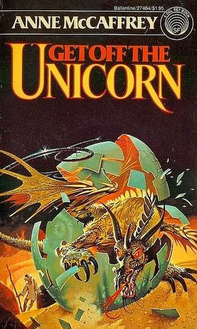 Book cover: Get Off the Unicorn, by Anne McCaffrey