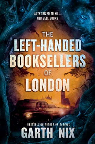 Book cover: The Left-Handed Booksellers of London, by Garth Nix