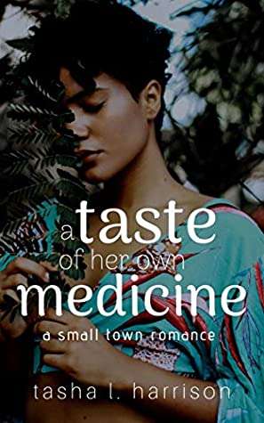 Book cover: A Taste of Her Own Medicine by Tasha L. Harrison