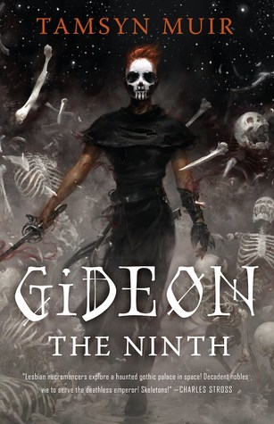 Book Cover: Gideon the Ninth by Tamsyn Muir