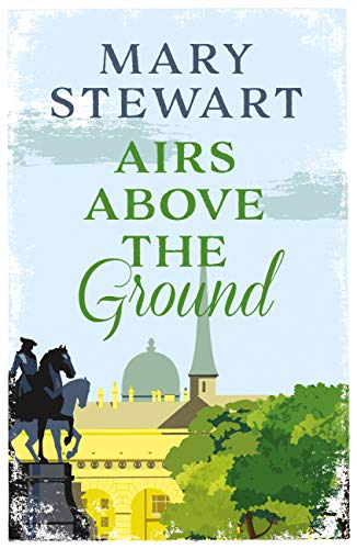 Book Cover: Airs Above the Ground by Mary Stewart (Kindle edition)