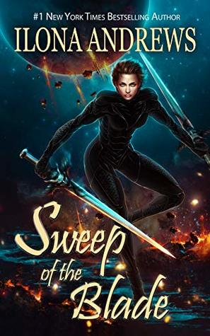 Book cover: Sweep of the Blade, by Ilona Andrews