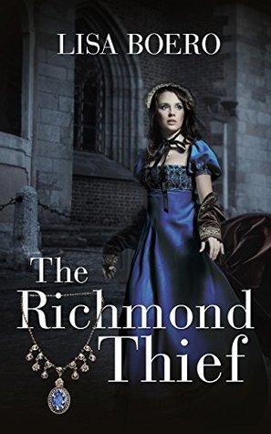 Book Cover: The Richmond Thief, by Lisa Boero
