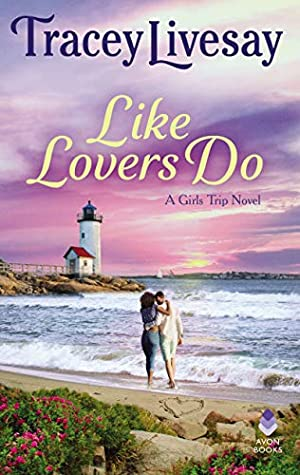 Like Lovers Do by Tracey Livesay