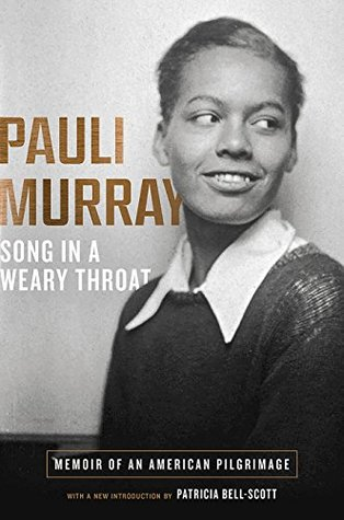 Book Cover: Song in a Weary Throat, by Pauli Murray