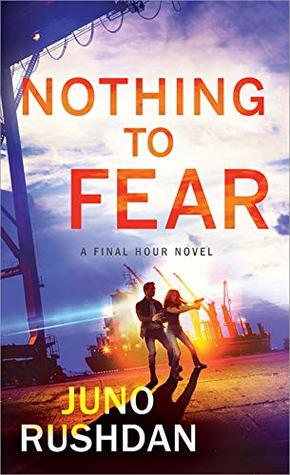 Book cover: Nothing to Fear, by Juno Rushdan