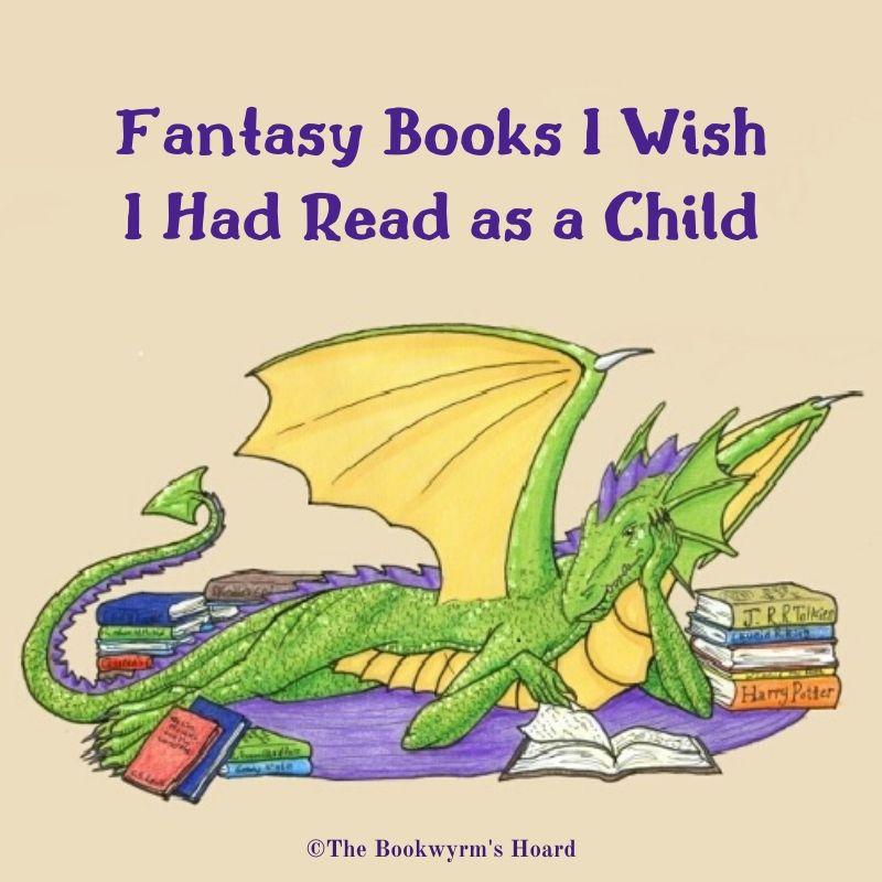 Graphic: Fantasy Books I Wish I Had Read as a Child
