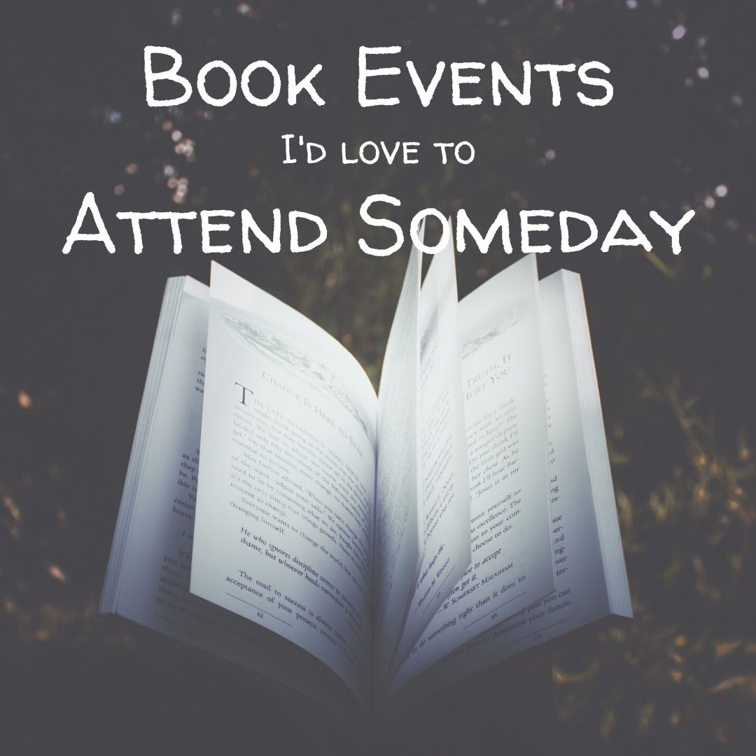 Top Ten Tuesday: Book Events I'd Love to Attend Someday