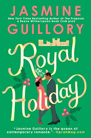 Book cover: Royal Holiday, by Jasmine Guillory