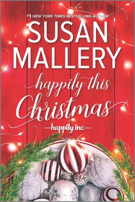 Book cover: Happily This Christmas, by Susan Mallery