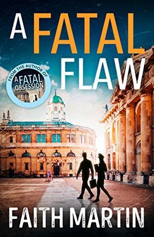 Book cover: A Fatal Flaw, by Faith Martin