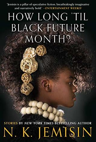 Book cover: How Long 'til Black Future Month? by N. K. Jemison