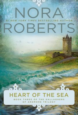 Book cover: Heart of the Sea, by Nora Roberts