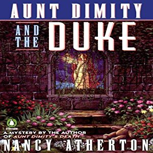 Audiobook cover: Aunt Dimity and the Duke, by Nancy Atherton